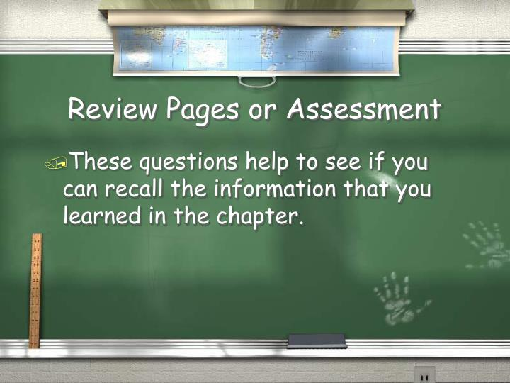 Review Pages or Assessment