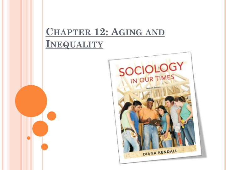 Chapter 12 aging and inequality
