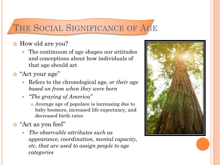 The social significance of age