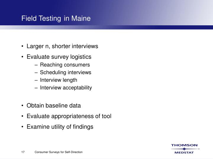 Field Testing	in Maine