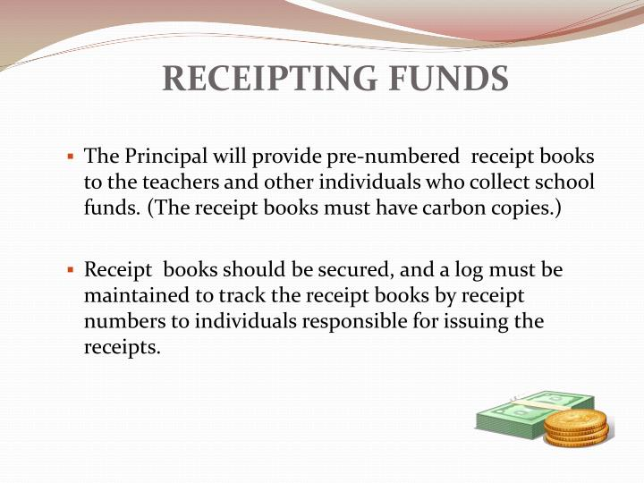 RECEIPTING FUNDS