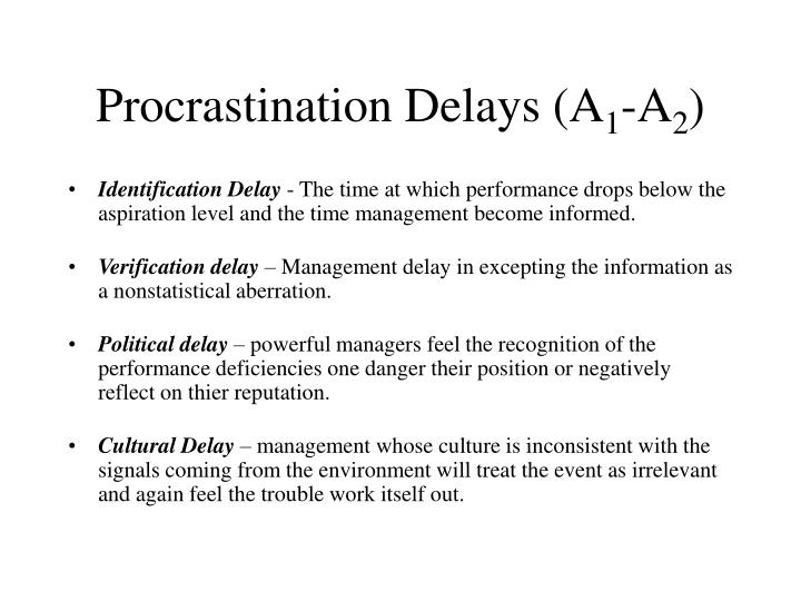 Procrastination Delays (A