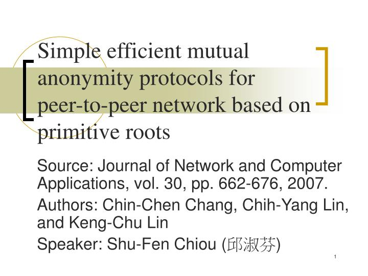 Simple efficient mutual anonymity protocols for peer to peer network based on primitive roots