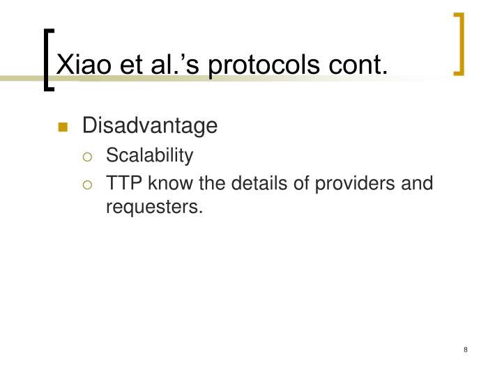 Xiao et al.'s protocols cont.