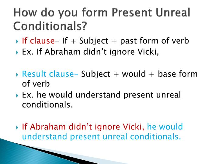 How do you form Present Unreal