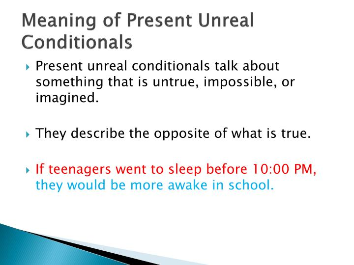 Meaning of Present Unreal Conditionals