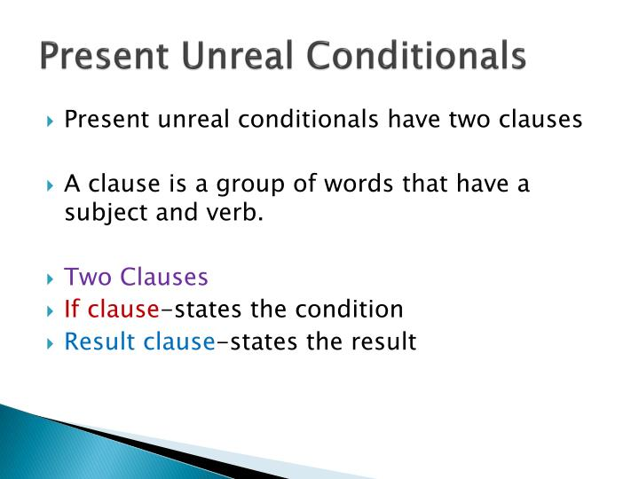 Present unreal conditionals1