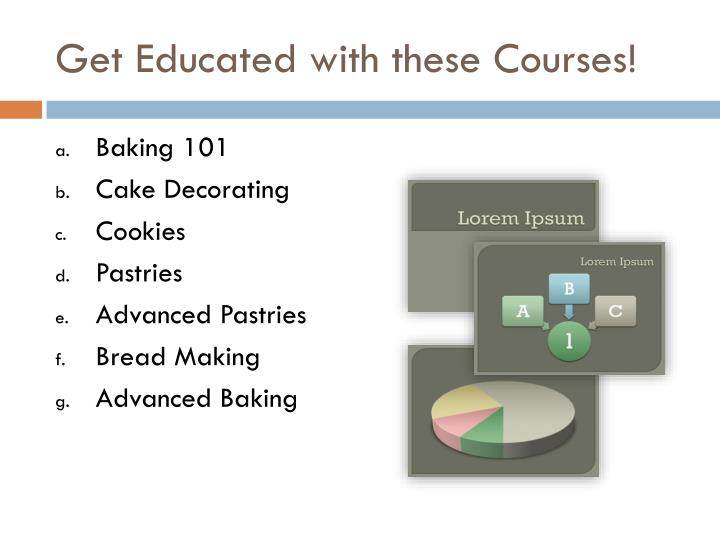 Get Educated with these Courses!