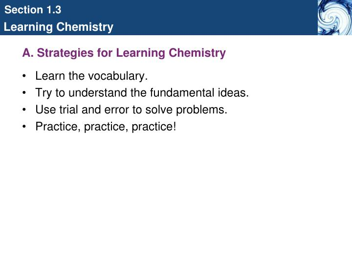 A. Strategies for Learning Chemistry