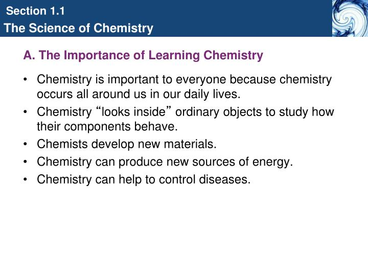 A the importance of learning chemistry