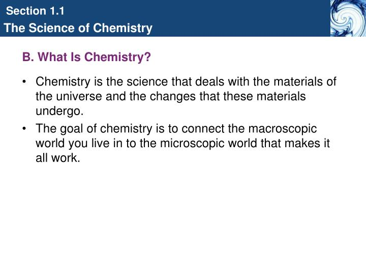 B. What Is Chemistry?