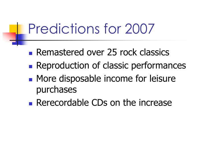 Predictions for 2007