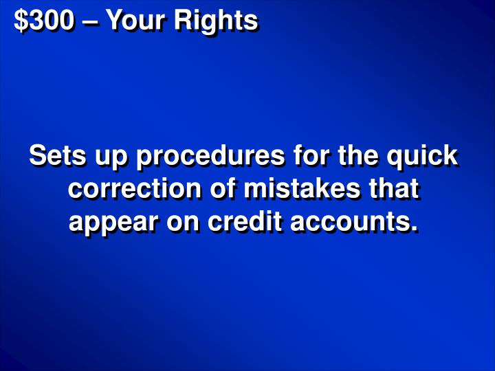 $300 – Your Rights