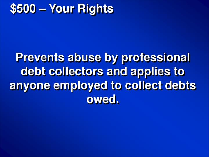 $500 – Your Rights