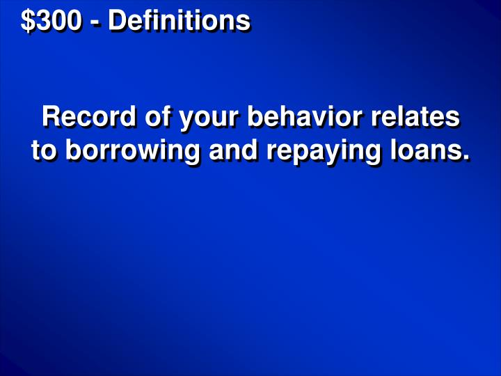 $300 - Definitions