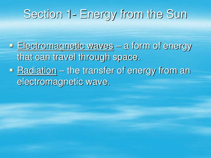 Section 1 energy from the sun