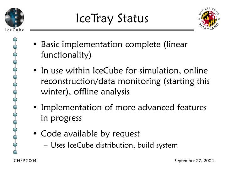 IceTray Status