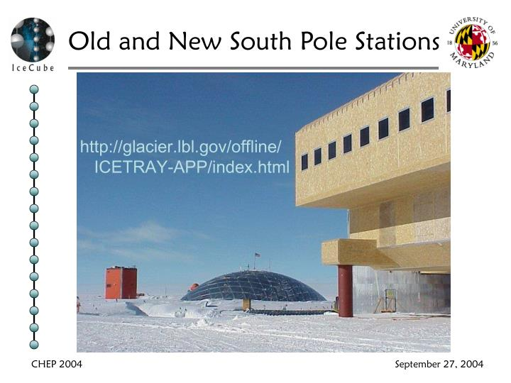 Old and New South Pole Stations