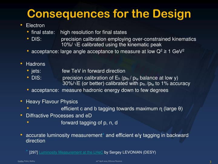 Consequences for the Design