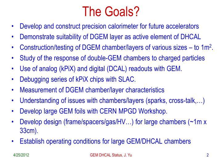 The Goals?
