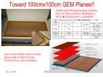 toward 100cmx100cm gem planes