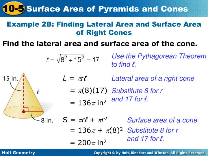 Example 2B: Finding Lateral Area and Surface Area of Right Cones