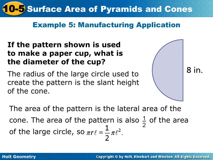 The area of the pattern is the lateral area of the cone. The area of the pattern is also    of the area of the large circle, so