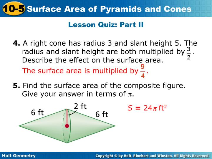 The surface area is multiplied by   .