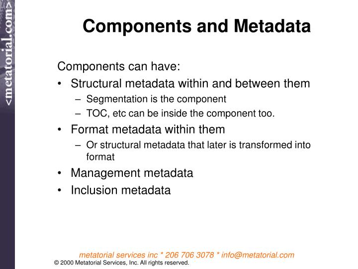 Components and Metadata