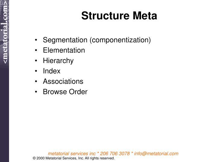 Structure Meta