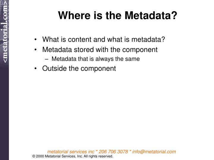 Where is the Metadata?