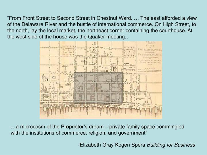 """From Front Street to Second Street in Chestnut Ward. … The east afforded a view of the Delaware..."