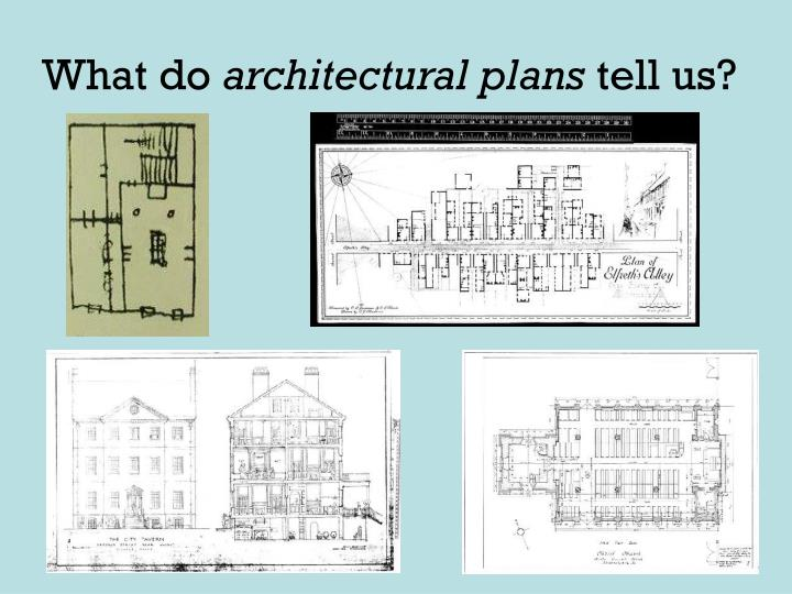 What do architectural plans tell us