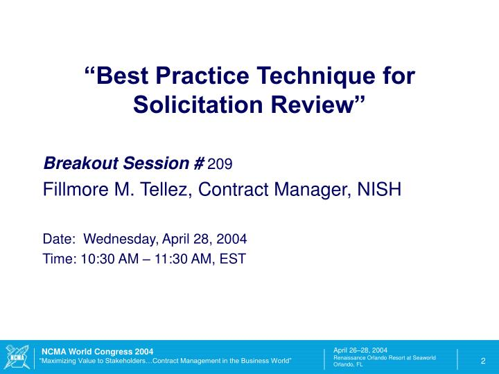 """Best Practice Technique for Solicitation Review"""