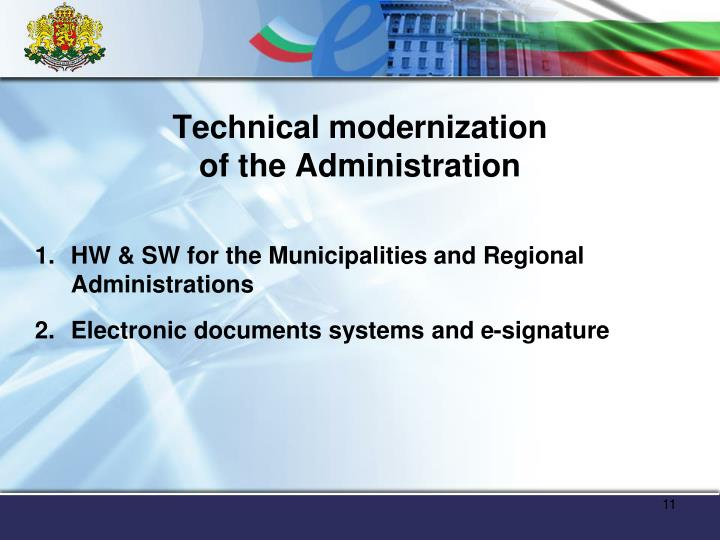 Technical modernization