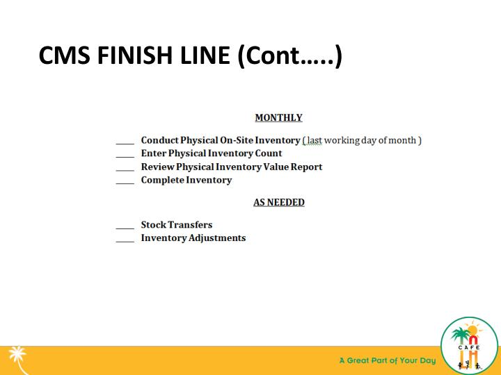 CMS FINISH LINE (Cont…..)