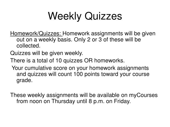 Weekly Quizzes