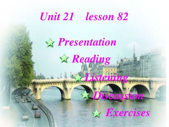 Unit 21    lesson 82