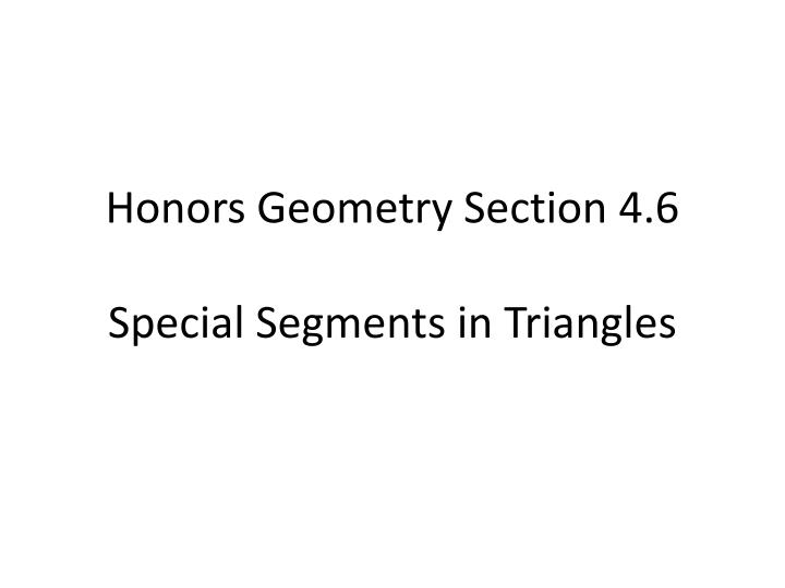 Honors Geometry Section