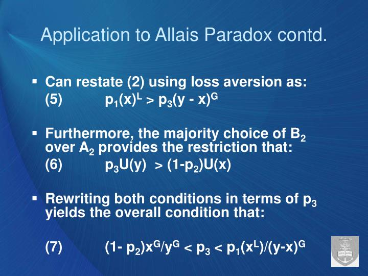 Application to Allais Paradox contd.