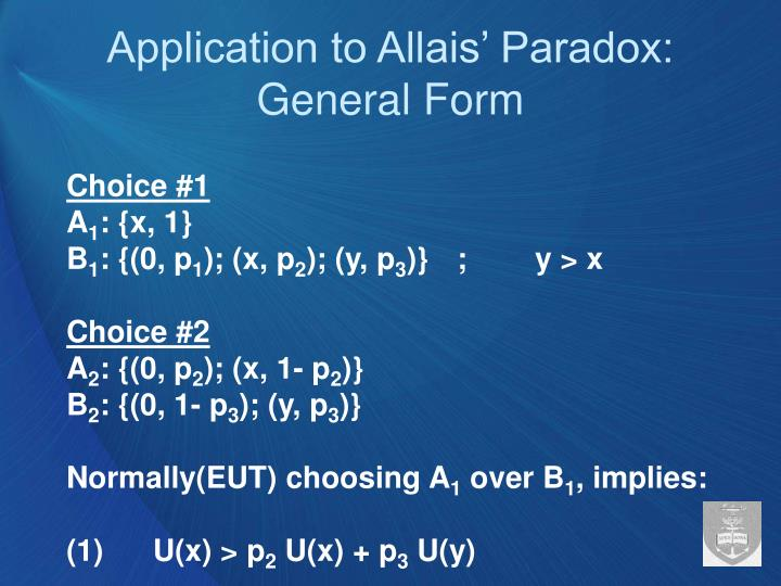 Application to Allais' Paradox: General Form