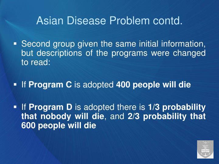 Asian Disease Problem contd.
