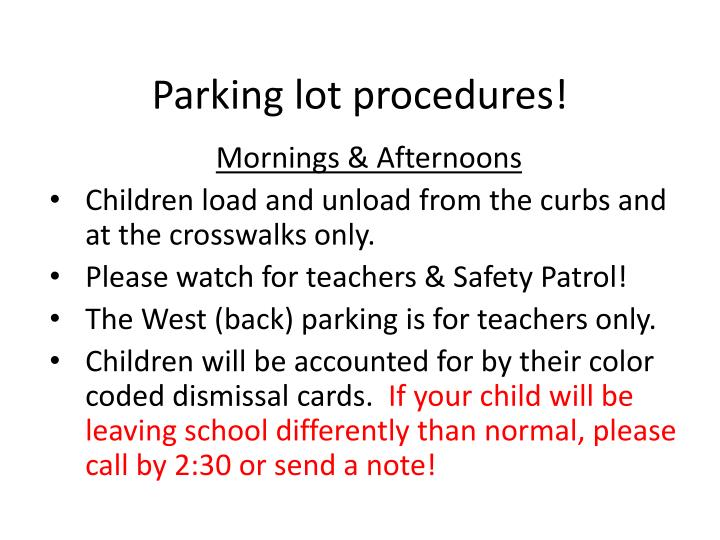 Parking lot procedures