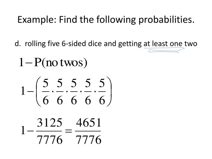 Example: Find the following probabilities
