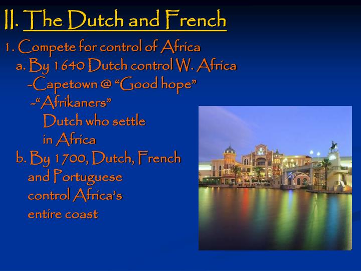 Ii the dutch and french