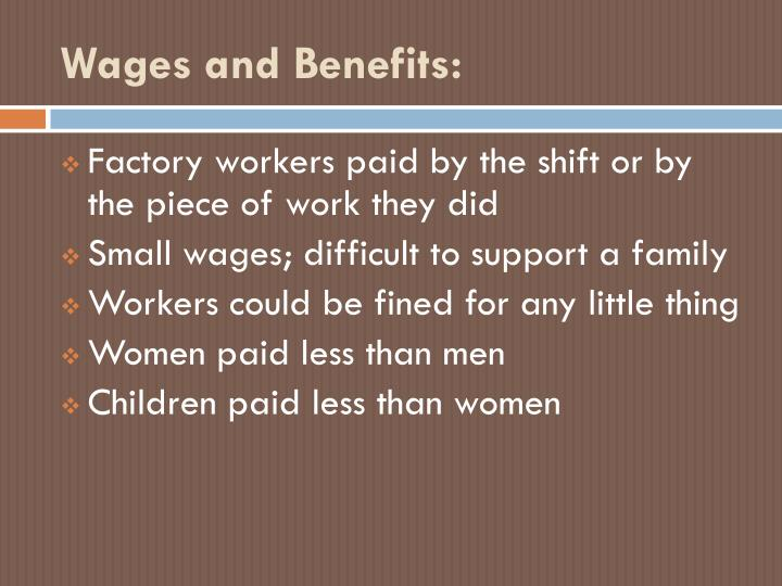 Wages and Benefits: