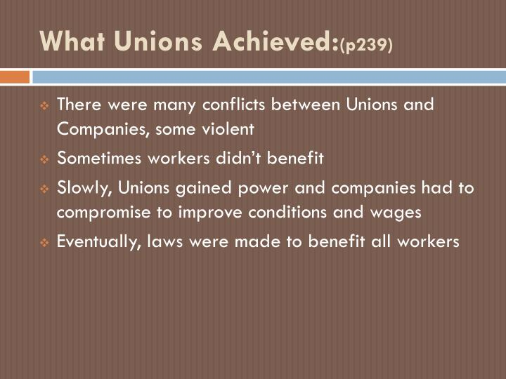 What Unions Achieved