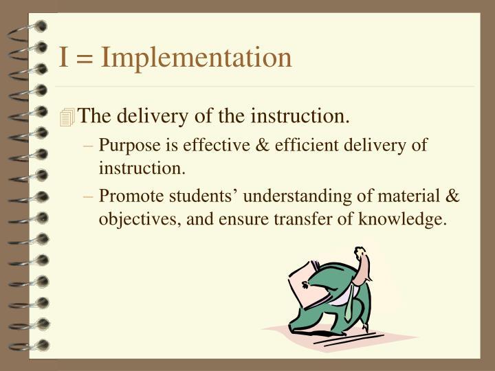 I = Implementation