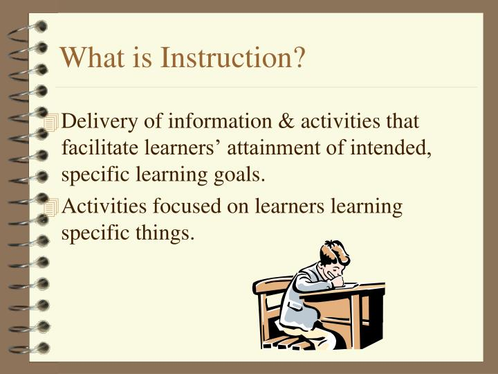 What is Instruction?