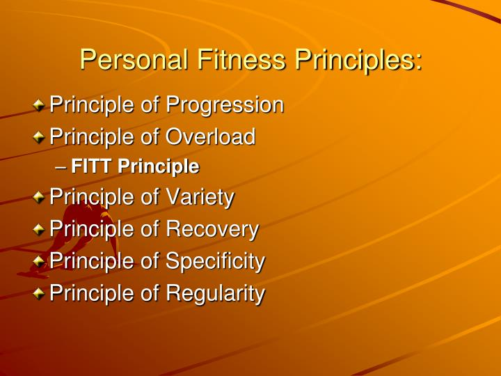 Personal Fitness Principles: